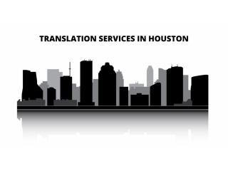 Professional Translation Services in Houston